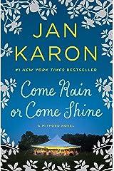 Come Rain or Come Shine (Mitford Book 13) Kindle Edition