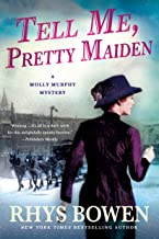 Tell Me, Pretty Maiden: A Molly Murphy Mystery (Molly Murphy Mysteries, 7)