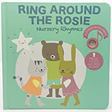 Cali's Books Ring Around The Rosie - Press, Listen and Sing Along! Sound Book - Best Interactive and Educational Gift for Baby, Toddler, 1-4 Year Old Girl and Boy