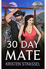 30 Day Mate (The Real Werewives of Colorado Book 1) Kindle Edition