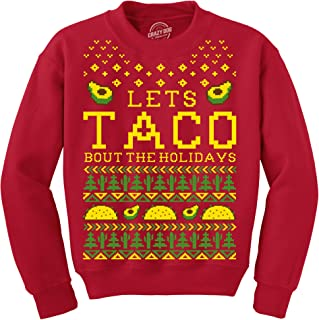 Crew Neck Sweatshirt Lets Taco Bout The Holidays Christmas Ugly Sweater