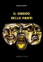 Il giuoco delle parti (Italian Edition)