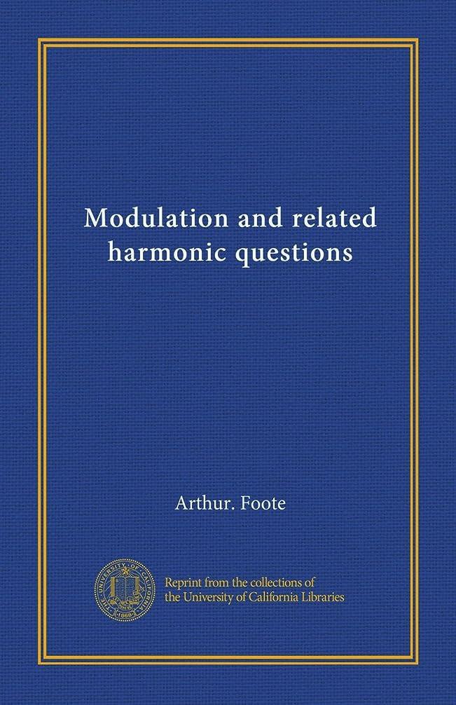 トラブルデクリメントインポートModulation and related harmonic questions
