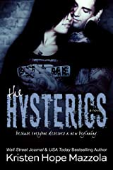 The Hysterics: A Standalone Rock Star Romance Kindle Edition