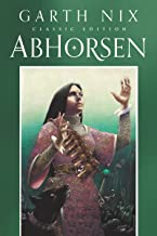 Abhorsen (Old Kingdom Book 3)