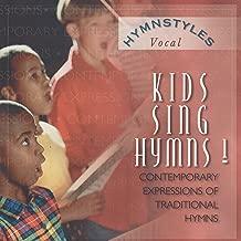 Hymn Styles - Kids Sing Hymns Volume 1