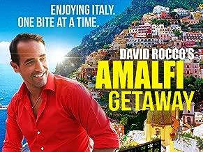 David Rocco's Amalfi Getaway
