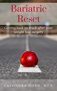 Bariatric Reset: Getting back on track after your weight loss surgery