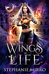 Wings of Life: An Urban Fantasy Romance (The Last Phoenix Book 5) Kindle Edition