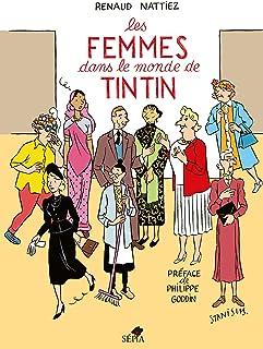 Les Femmes dans le monde de Tintin (HA.ZOOM S/HERGE)