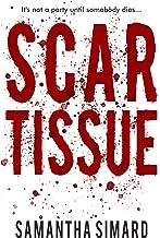 Scar Tissue (Wolfe & Vaughn Mysteries Book 2)