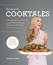 Andrea's Cooktales: A Keepsake Cookbook. Learn New Recipes, Treasure Old Ones