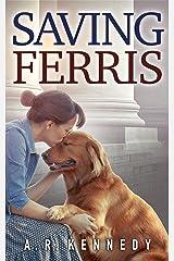 Saving Ferris Kindle Edition