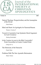 Journal of the INTERNATIONAL SOCIETY of CHRISTIAN APOLOGETICS: Volume 12, 2019