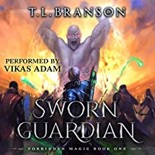 Sworn Guardian: A LitRPG/GameLit Adventure: Forbidden Magic, Book 1