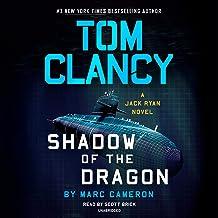 Tom Clancy Shadow of the Dragon: A Jack Ryan Novel, Book 20
