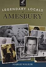 Legendary Locals of Amesbury