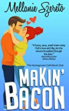 Makin' Bacon (The Homegrown Café Book Club 1)