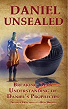 Best book of daniel unsealed Reviews