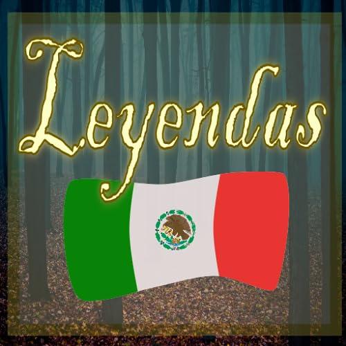 Mitos y Leyendas Mexicanas
