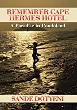 Remember Cape Hermes Hotel: A Paradise in Pondoland
