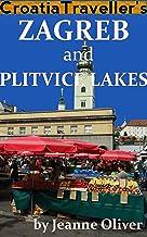 Croatia Traveller's Zagreb and Plitvice Lakes 2020