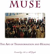 MUSE: The Art of Transformation and Healing (English Edition)