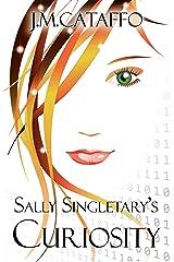 Sally Singletary's Curiosity: An Elements of Eaa Series Kindle Edition