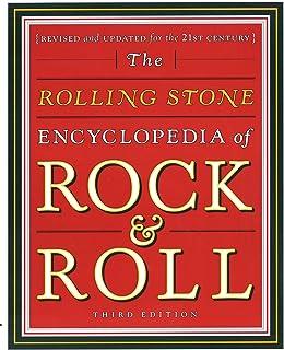 Rolling Stone Encyclopedia of Rock & Roll: Rolling Stone Encyclopedia of Rock & Roll