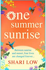 One Summer Sunrise: All NEW for 2021, an uplifting escapist read from bestselling author Shari Low Kindle Edition