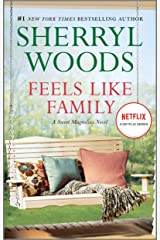 Feels Like Family (The Sweet Magnolias Book 3) Kindle Edition