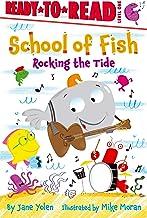 Rocking the Tide (School of Fish)