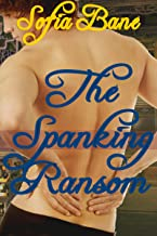 The Spanking Ransom (Gay Historical Erotic Romance)