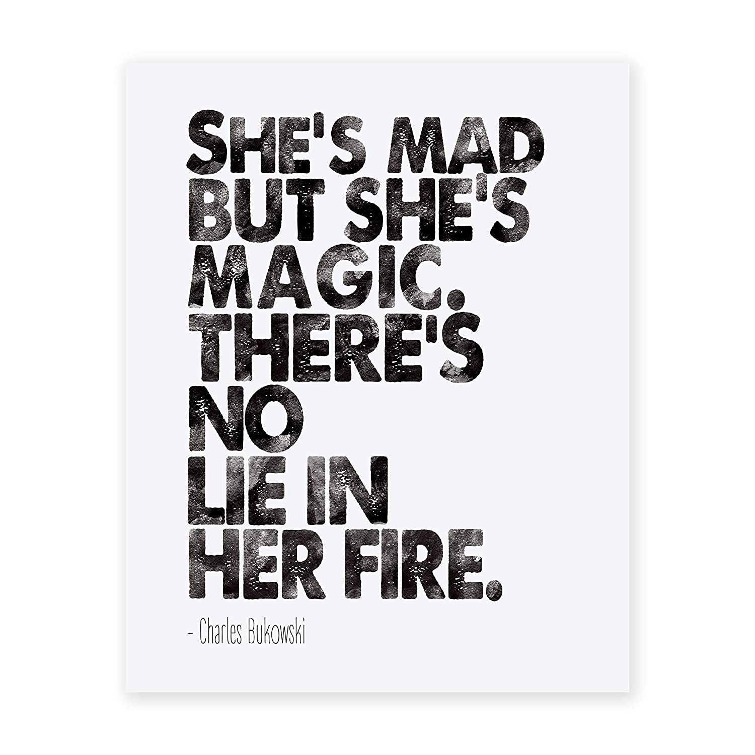 Charles Bukowski Quote Print She's 25% OFF NEW before selling ☆ Literar Mad Magic But