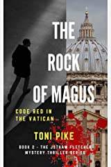 The Rock of Magus: Code Red in the Vatican (The Jotham Fletcher Mystery Thriller Series Book 2) (English Edition) Formato Kindle