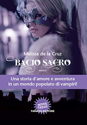 Bacio sacro (Fanucci Narrativa)
