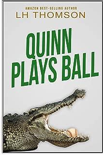 Quinn Plays Ball: A private investigator mystery (Liam Quinn Mysteries Series Book 10)