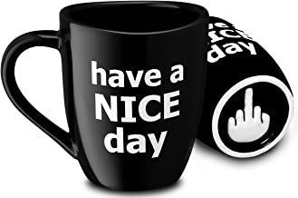 Decodyne Have a Nice Day Funny Coffee Mug, Funny Cup with Middle Finger on the Bottom 14 oz. (Black)