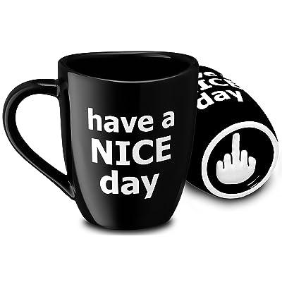 Decodyne Have a Nice Day Funny Coffee Mug