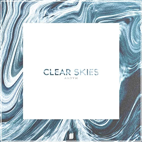 Clear Skies by AndyM on Amazon Music - Amazon com