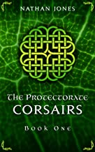 Corsairs (The Protectorate Book 1)