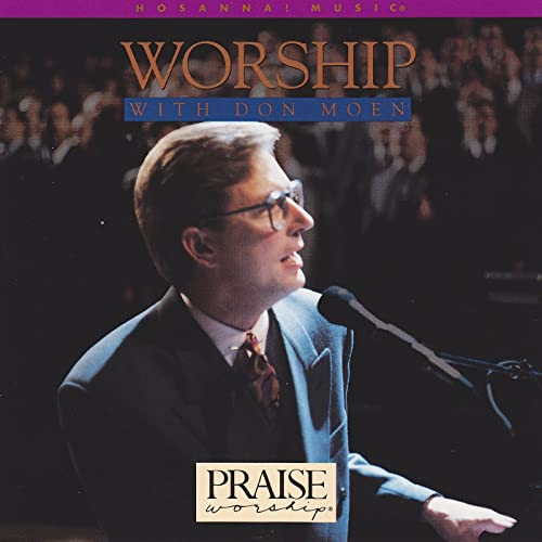 I Just Want To Be Whee You Are by Don Moen on Amazon Music