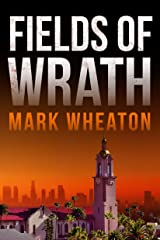 Fields of Wrath (Luis Chavez Book 1) Kindle Edition