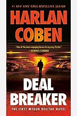 Deal Breaker: The First Myron Bolitar Novel Kindle Edition