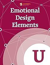 Emotional Design Elements (Smashing eBooks Series Book 40)