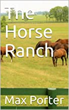 The Horse Ranch