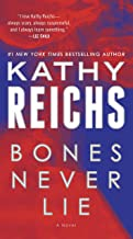 Bones Never Lie (with bonus novella Swamp Bones): A Novel (Temperance Brennan Book 17)