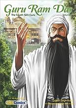 Guru Ram Das Volume 1: The Fourth Sikh Guru (Sikh Comics for Children & Adults) (English Edition)