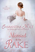 Married to the Rake (The Wallflower Brides Book 1) (English Edition)