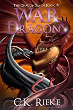 War Dragons: An Action and Adventure Fantasy (The Dragon Sands Book 4)